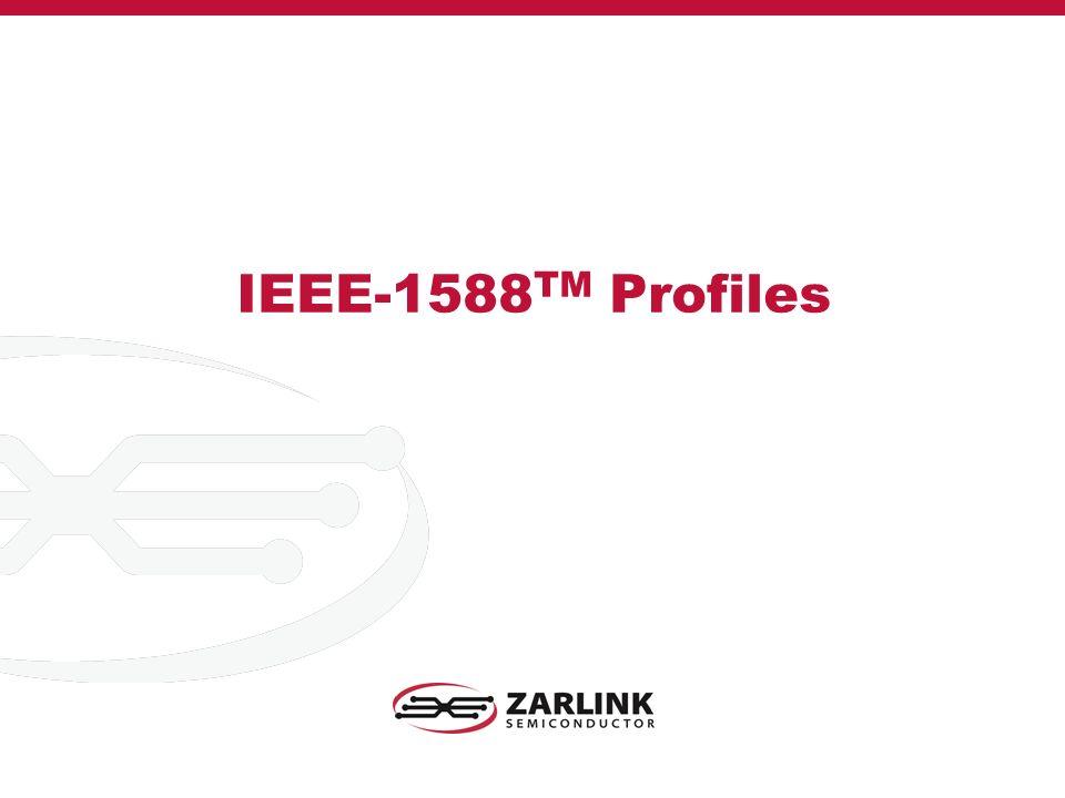 IEEE-1588 TM Profiles