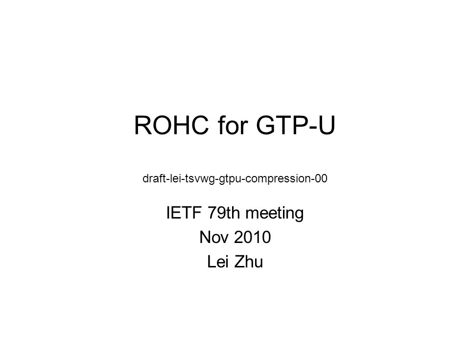 Scenarios to compress GTP-U header LTE-A (to addressing IMT-Advanced requirements) developed Relay architectures by 3GPP RAN1/2/3 in Release 10.