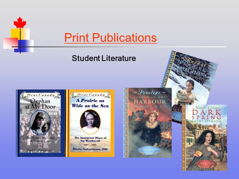Print Publications Student Literature