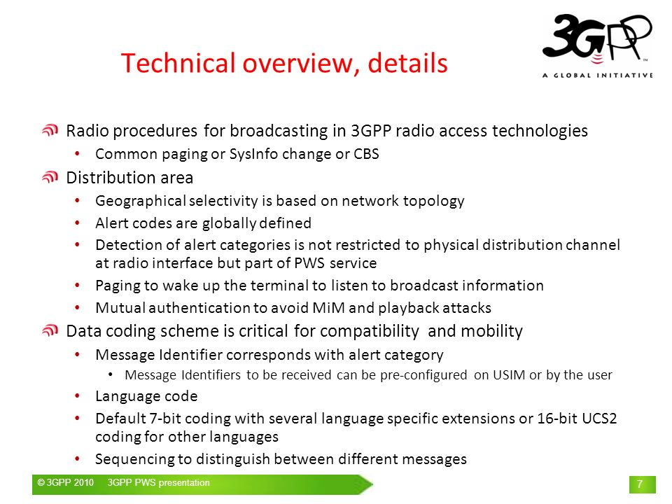 © 3GPP 2009 Mobile World Congress, Barcelona, 19 th February 2009© 3GPP 2010 3GPP PWS presentation 7 Technical overview, details Radio procedures for