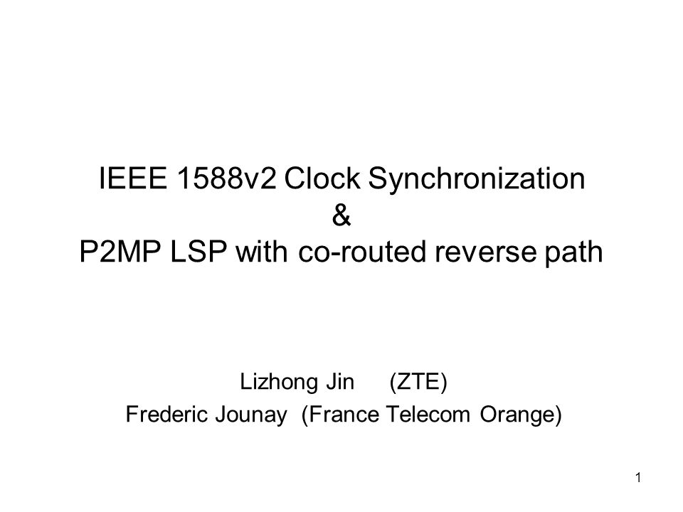 2 Requirement Analysis According to IEEE1588v2 (BC mode), the sync packet and delay request should follow the same path, with same transmission quality.
