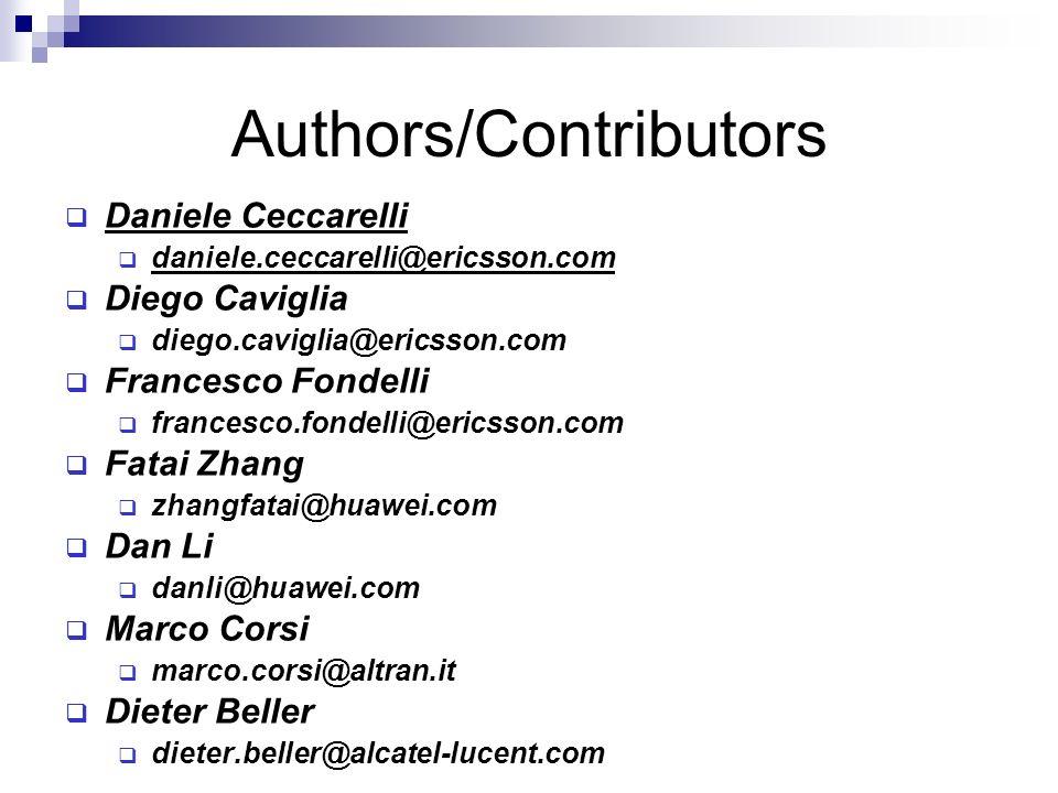 Authors/Contributors Daniele Ceccarelli daniele.ceccarelli@ericsson.com Diego Caviglia diego.caviglia@ericsson.com Francesco Fondelli francesco.fondel