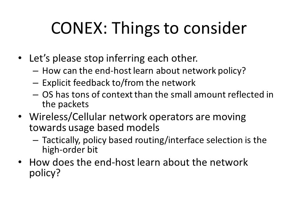 CONEX: Things to consider Lets please stop inferring each other.