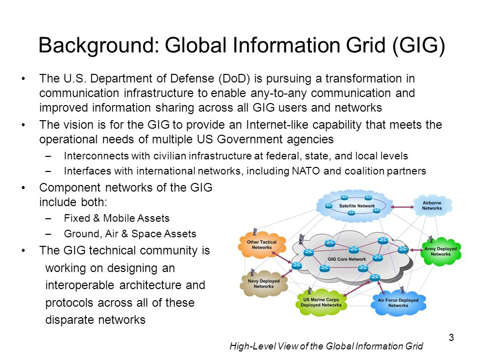 3 The U.S. Department of Defense (DoD) is pursuing a transformation in communication infrastructure to enable any-to-any communication and improved in