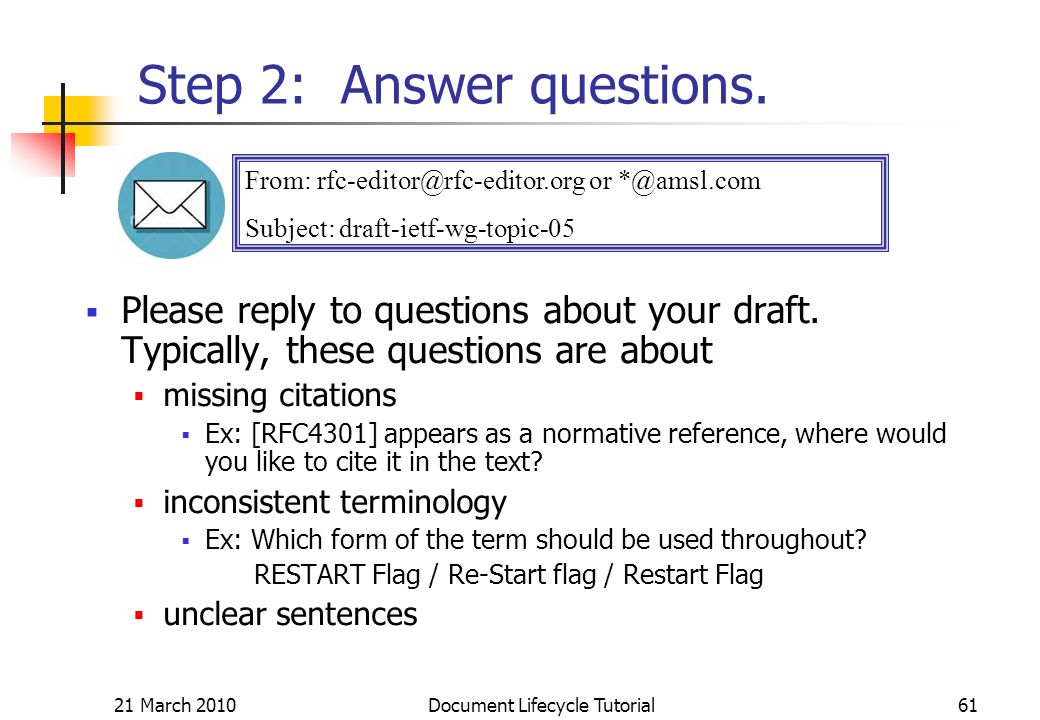 21 March 2010 Document Lifecycle Tutorial61 Step 2: Answer questions.
