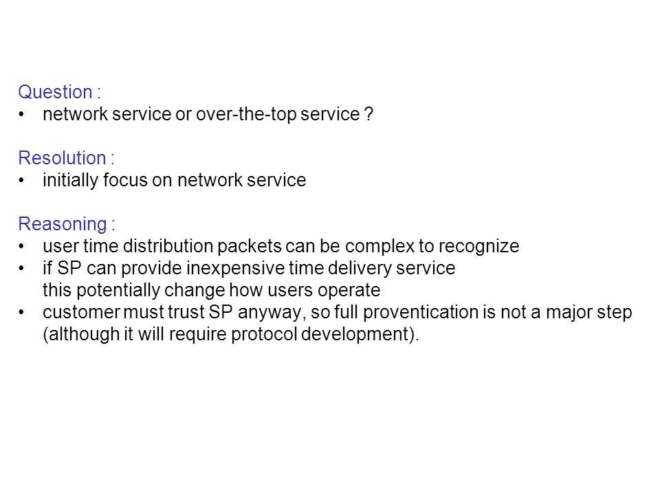 Question : network service or over-the-top service .