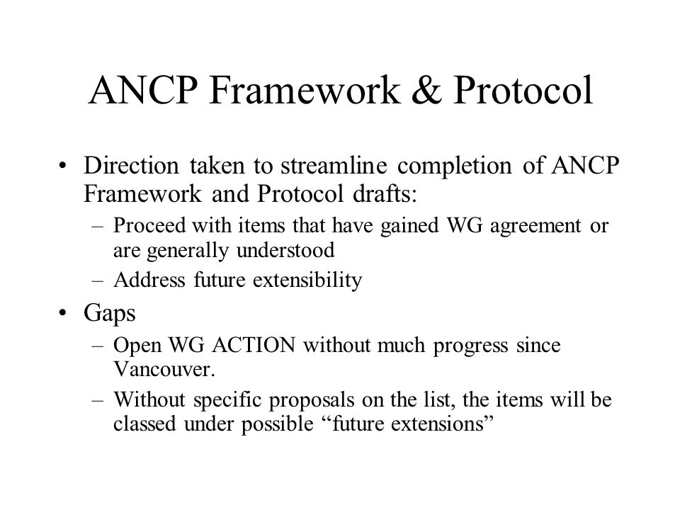 ANCP gaps Are requirements for any of the following ANCP and WT- 147 v1.7 high gaps not clear.