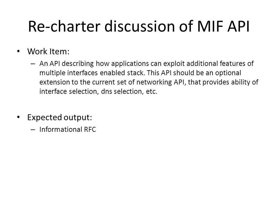Work Item: – An API describing how applications can exploit additional features of multiple interfaces enabled stack.