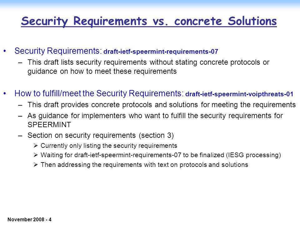 © 2006 NEC Corporation - Confidential November 2008 - 4 Security Requirements vs.