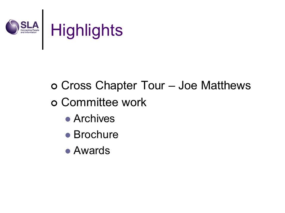 Highlights Cross Chapter Tour – Joe Matthews Committee work Archives Brochure Awards