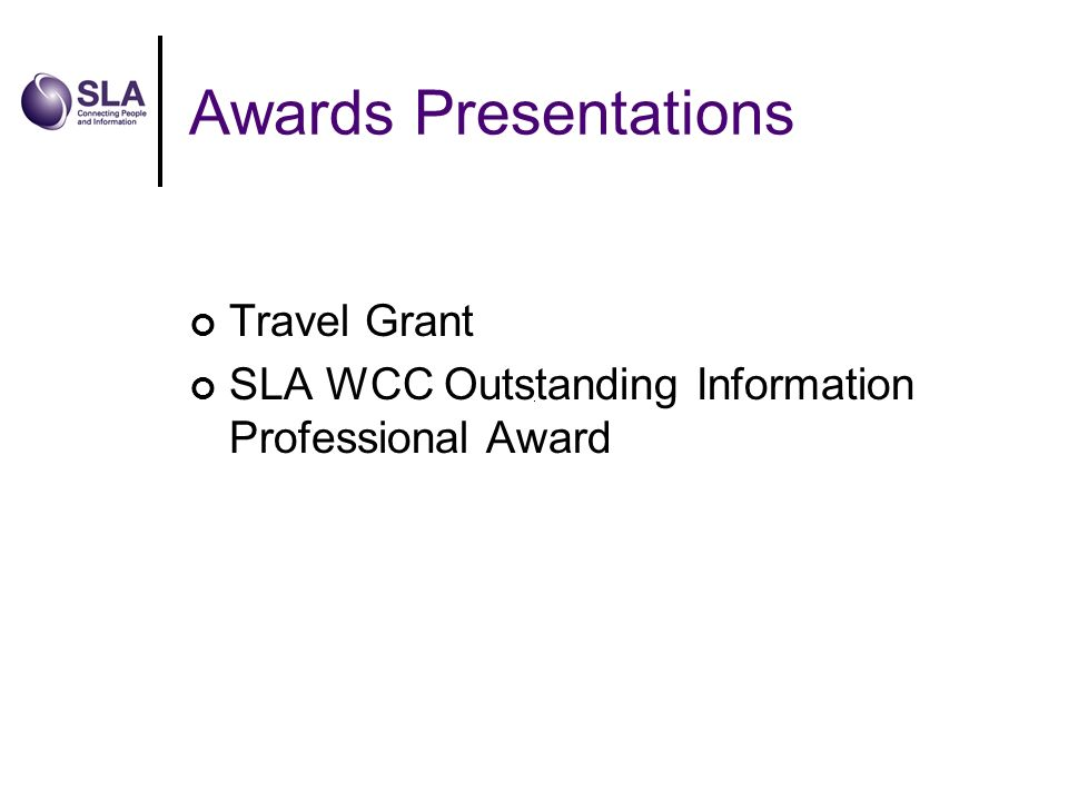 Awards Presentations Travel Grant SLA WCC Outstanding Information Professional Award