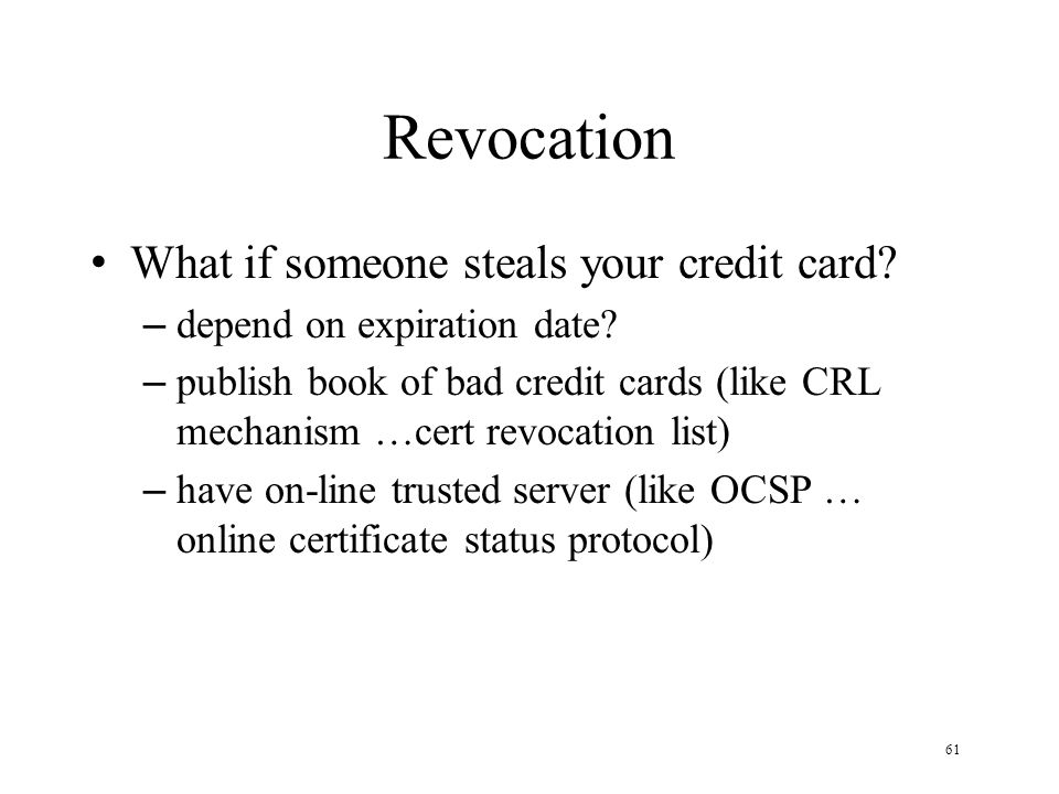 61 Revocation What if someone steals your credit card.