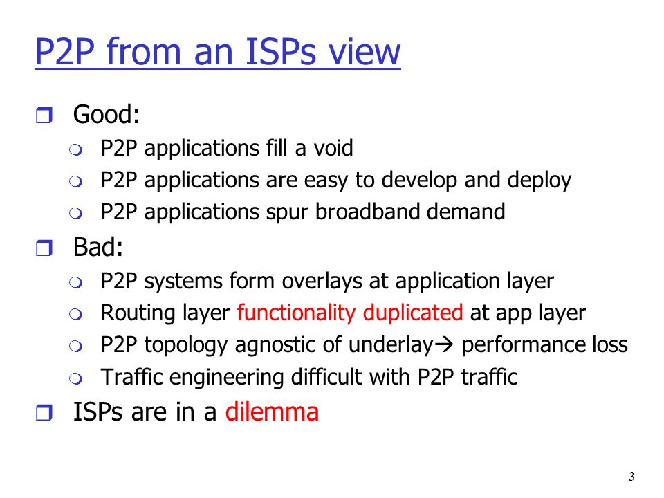 4 Solution: ISP-P2P cooperation r Insight: ISP knows its network m Node: bandwidth, geographical location, service class m Routing: policy, OSPF/BGP metrics, distance to peers