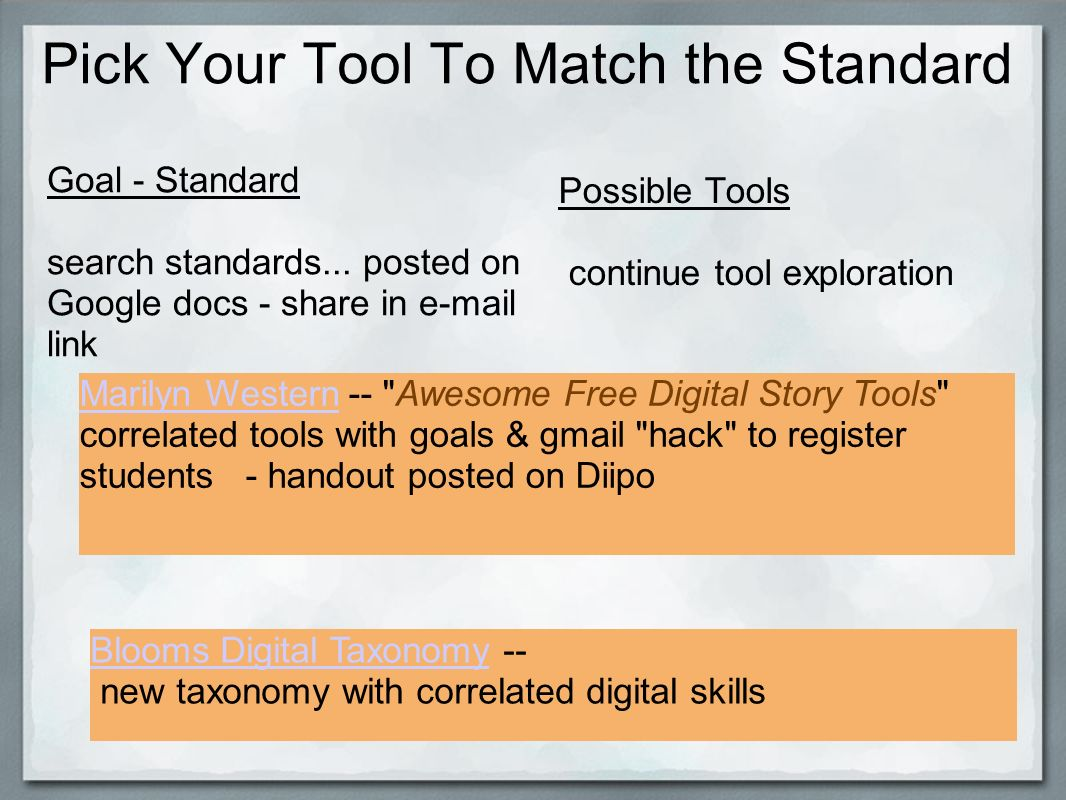 Pick Your Tool To Match the Standard Goal - Standard search standards...
