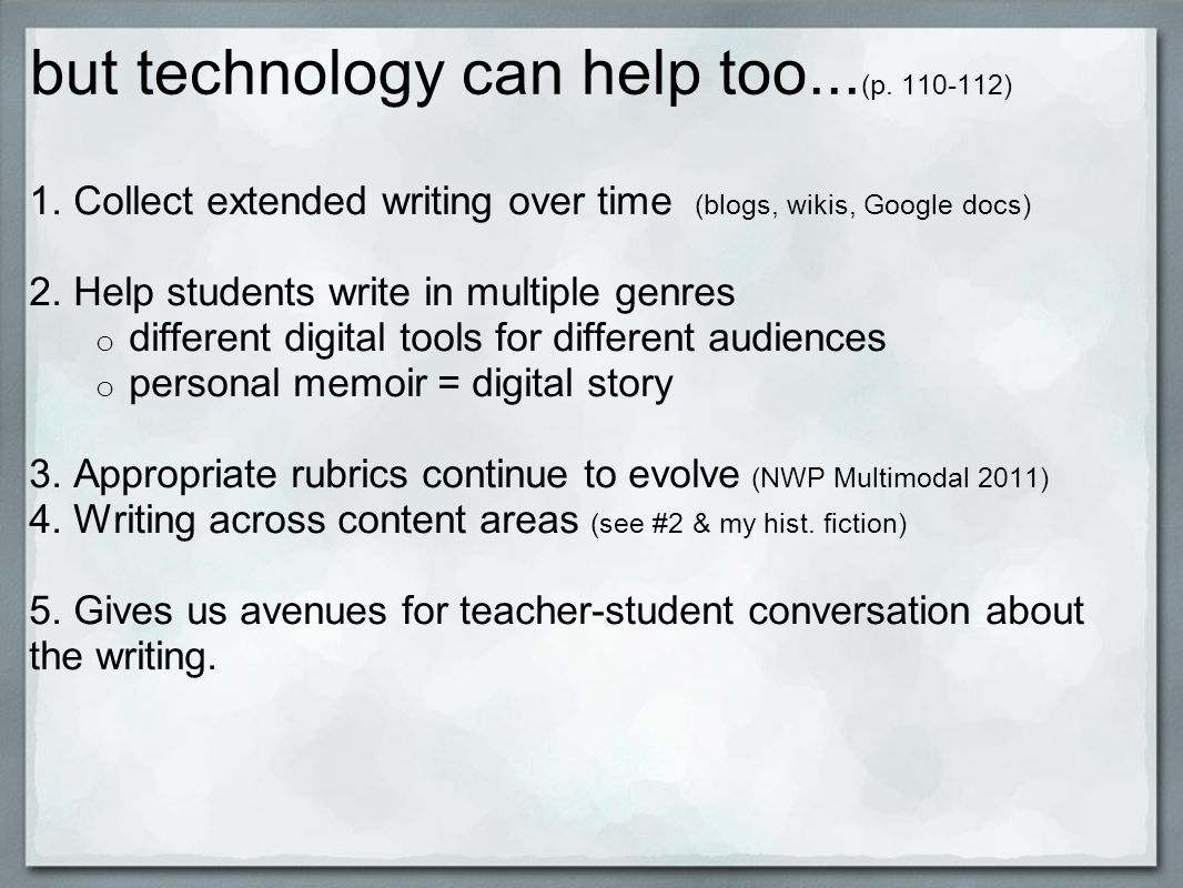 but technology can help too... (p. 110-112) 1.