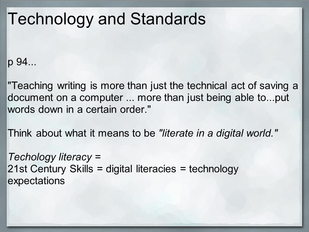 Technology and Standards p 94...