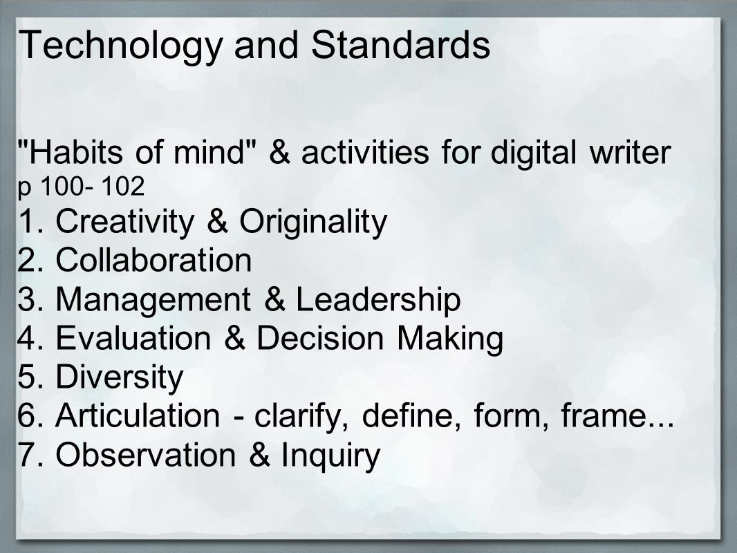 Technology and Standards p 100- 102 8.Critical thinking & Problem Solving 9.