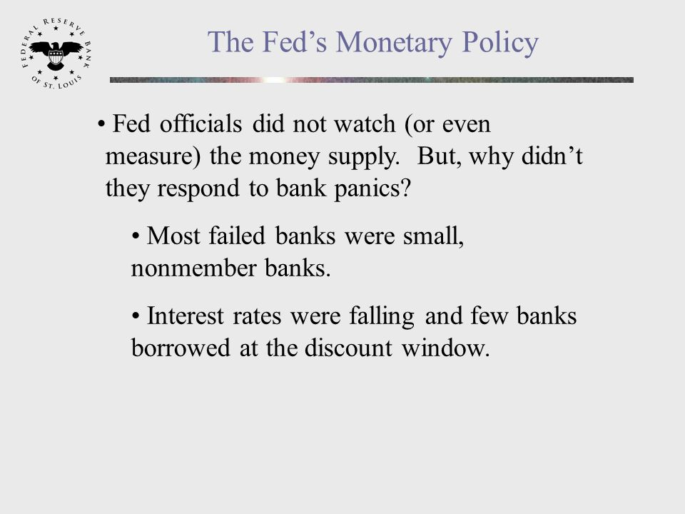 Fed officials did not watch (or even measure) the money supply.