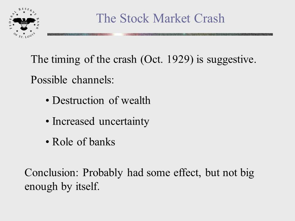 The Stock Market Crash The timing of the crash (Oct.