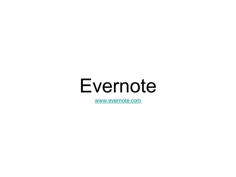 Evernote www.evernote.com www.evernote.com