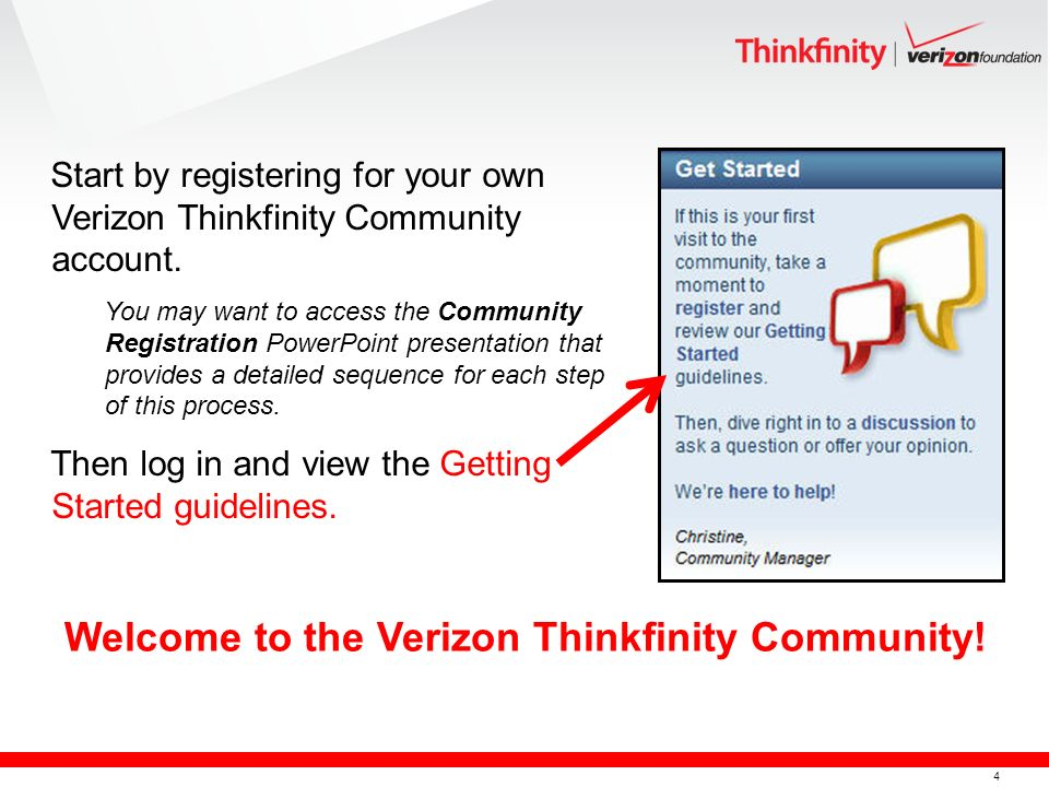 4 Start by registering for your own Verizon Thinkfinity Community account.