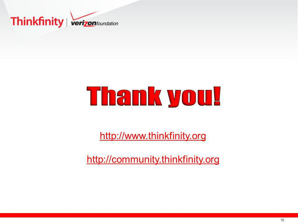 15 http://www.thinkfinity.org http://community.thinkfinity.org