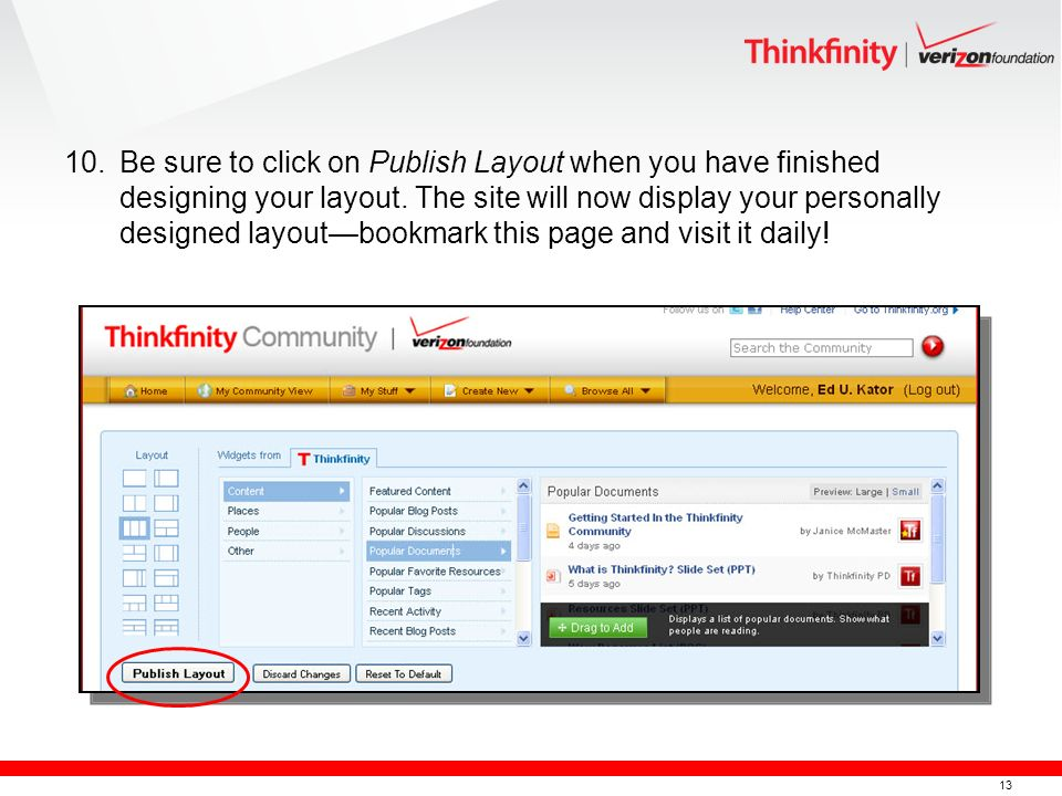 13 10.Be sure to click on Publish Layout when you have finished designing your layout.
