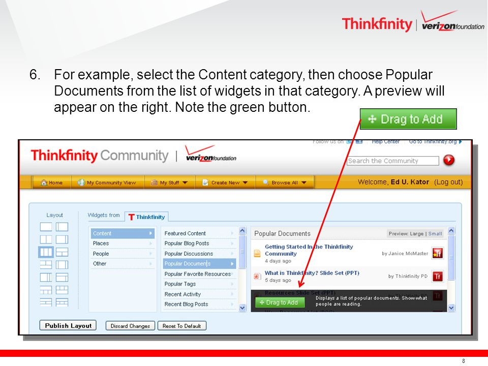 8 6.For example, select the Content category, then choose Popular Documents from the list of widgets in that category.