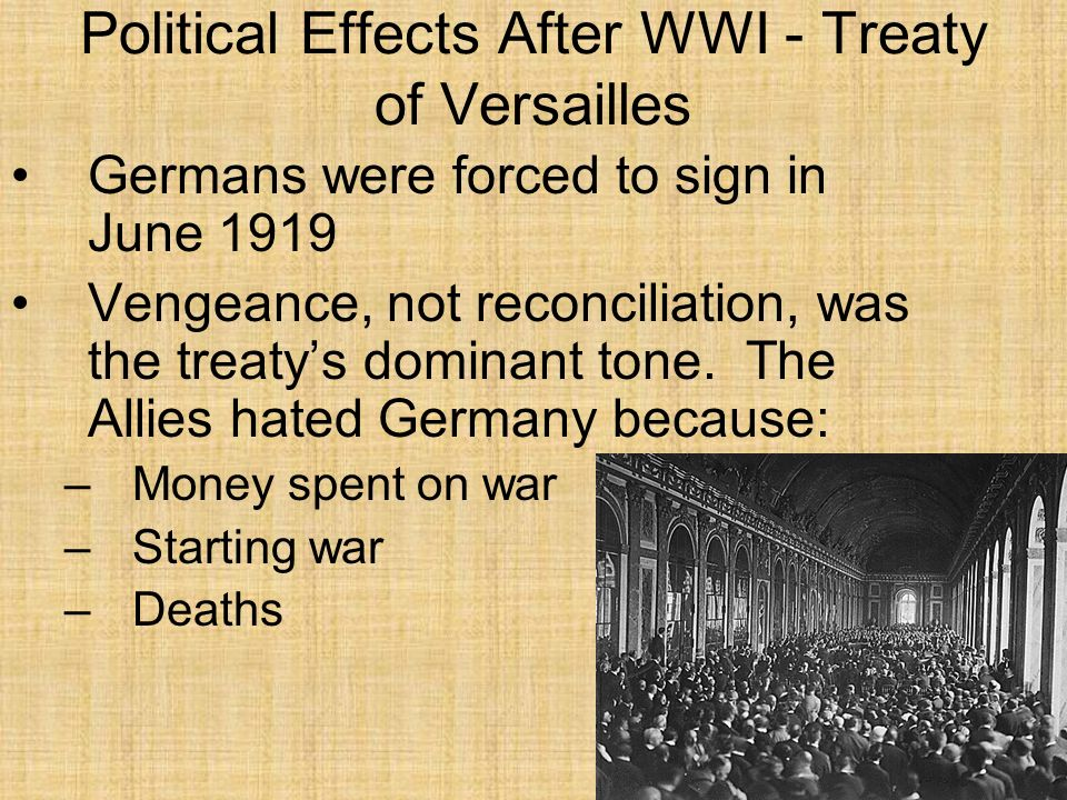 Political Effects After WWI - Stab In the Back & Hitlers Rise The German and Austrian populaces, with their censored presses, had been kept in the dark about the recent military defeats of their armies, so that the surrender came as a complete, nasty surprise As Germany itself had not been militarily conquered, its citizens expected a mild, negotiated settlement, and were stunned by the harsh peace treaty that their new leaders eventually agreed to In the years after the war, conspiracy theories grew up in which Germany had been defeated not on the battlefield, but by treacherous politicians at home.