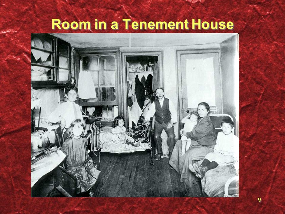9 Room in a Tenement House