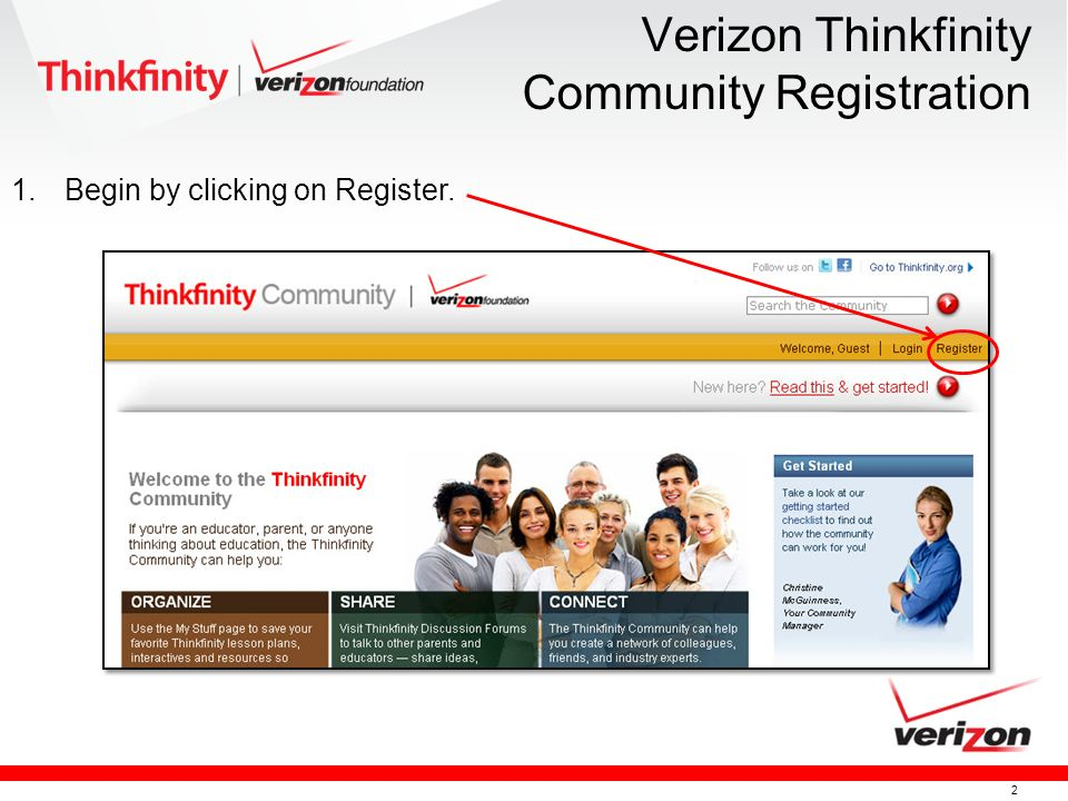2 Verizon Thinkfinity Community Registration 1.Begin by clicking on Register.