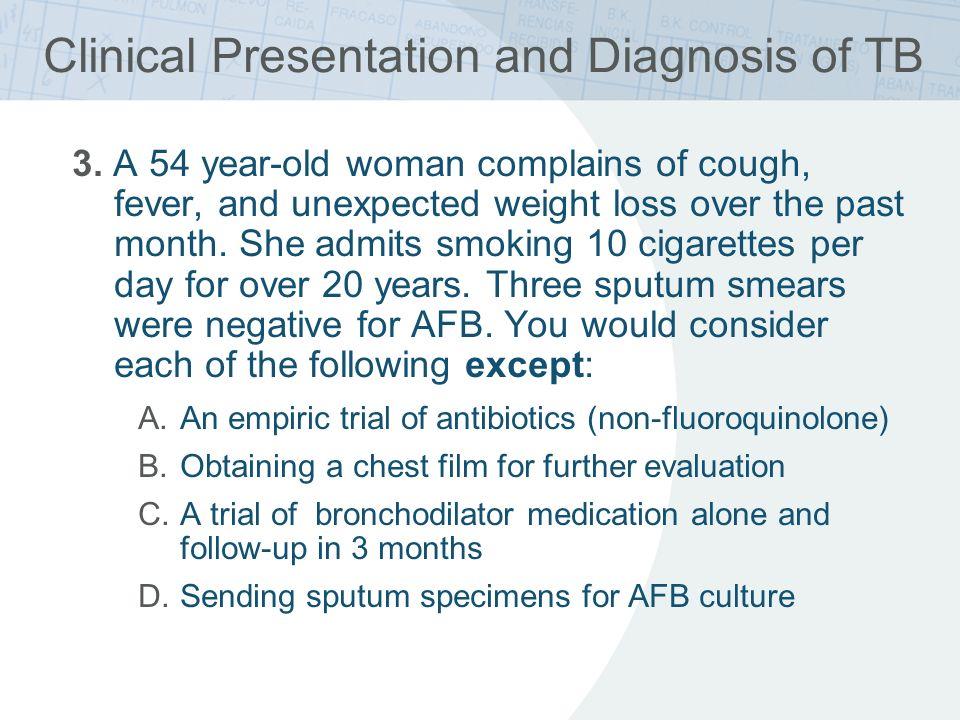 Microbiologic Diagnosis of TB 1.