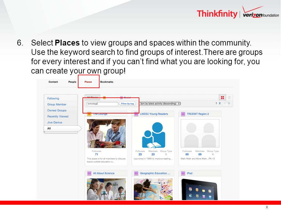 8 6.Select Places to view groups and spaces within the community.