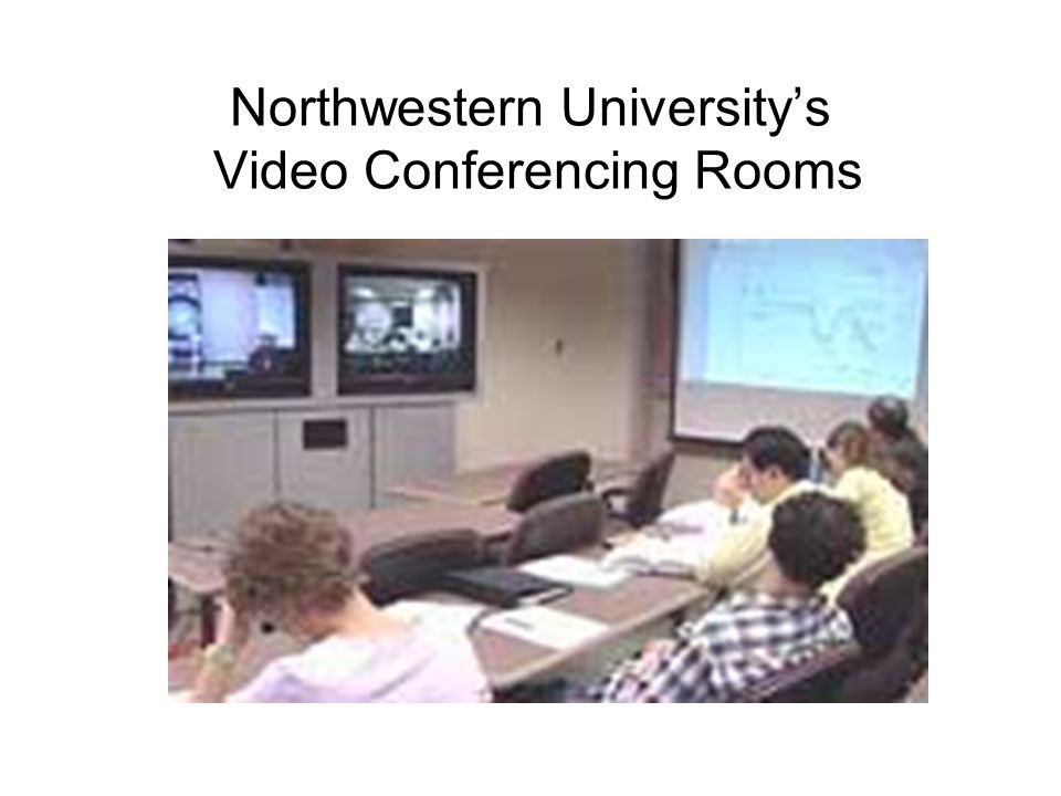 Northwestern Universitys Video Conferencing Rooms