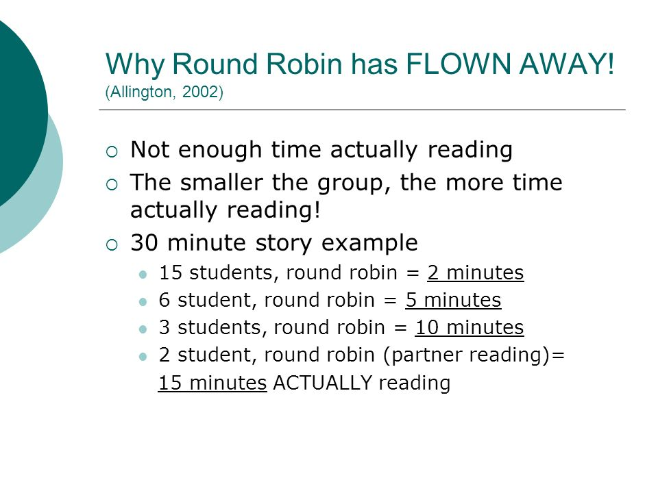 Why Round Robin has FLOWN AWAY.
