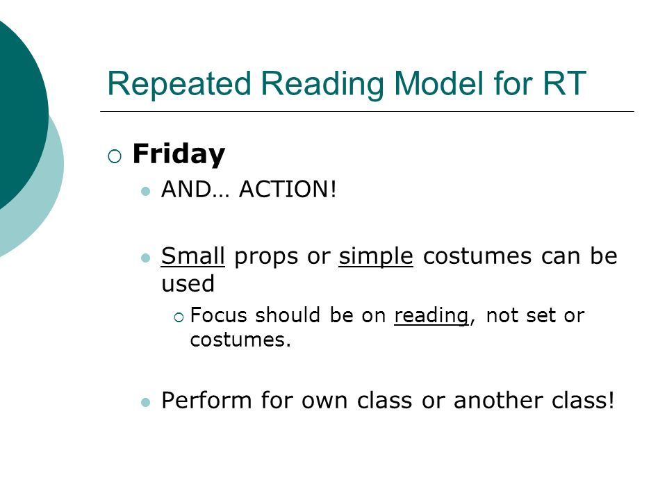 Repeated Reading Model for RT Friday AND… ACTION.