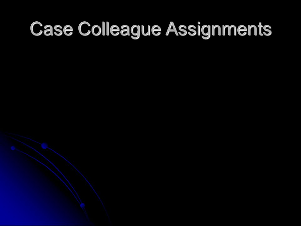 Case Colleague Assignments