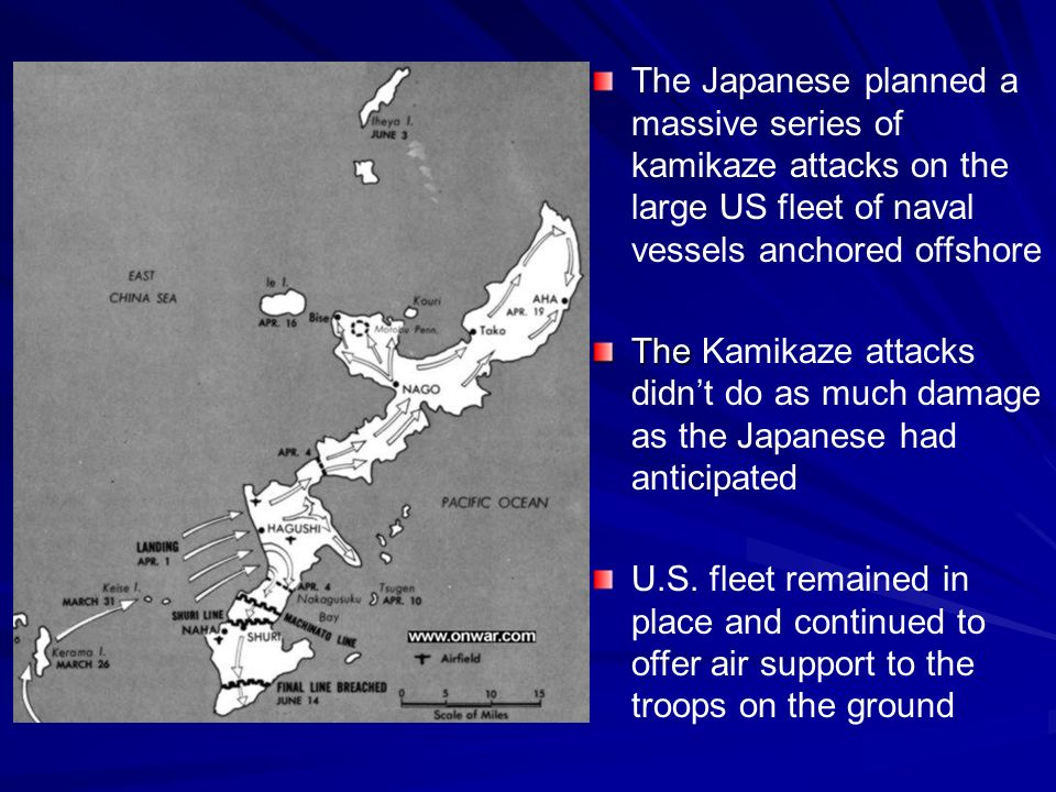 The Japanese planned a massive series of kamikaze attacks on the large US fleet of naval vessels anchored offshore The The Kamikaze attacks didnt do as much damage as the Japanese had anticipated U.S.
