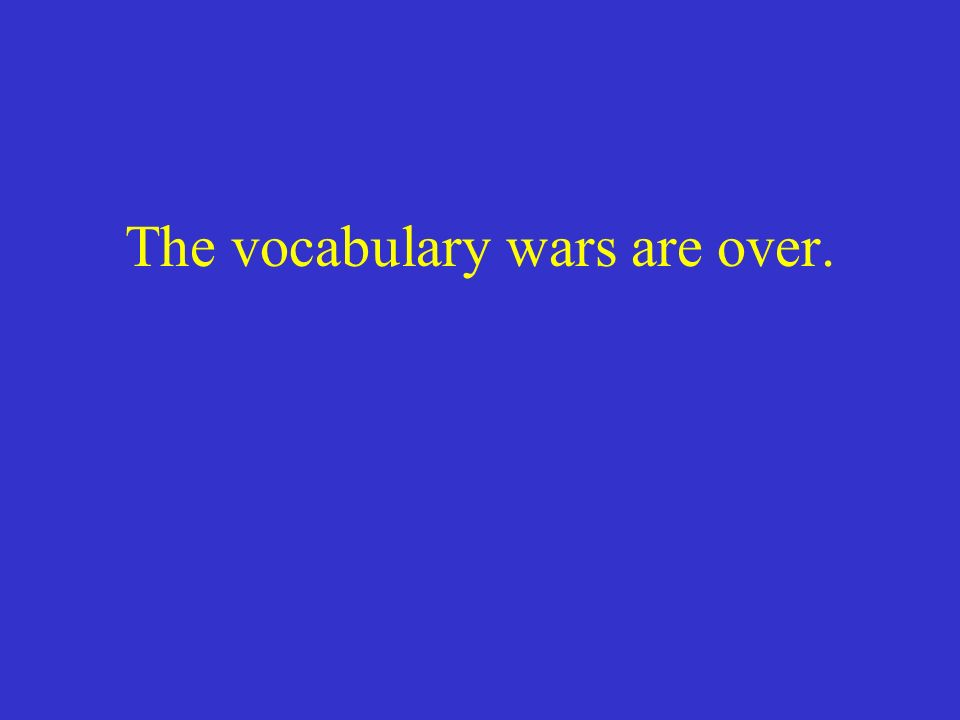 The vocabulary wars are over.