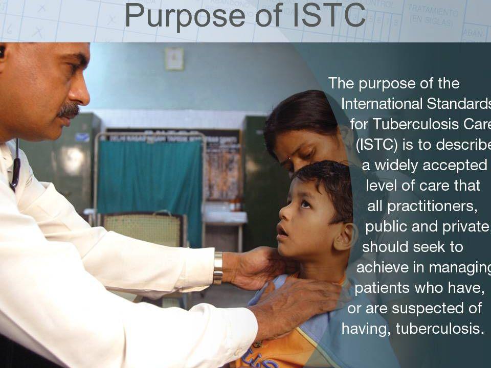ISTC Training Modules 2008 Purpose of ISTC