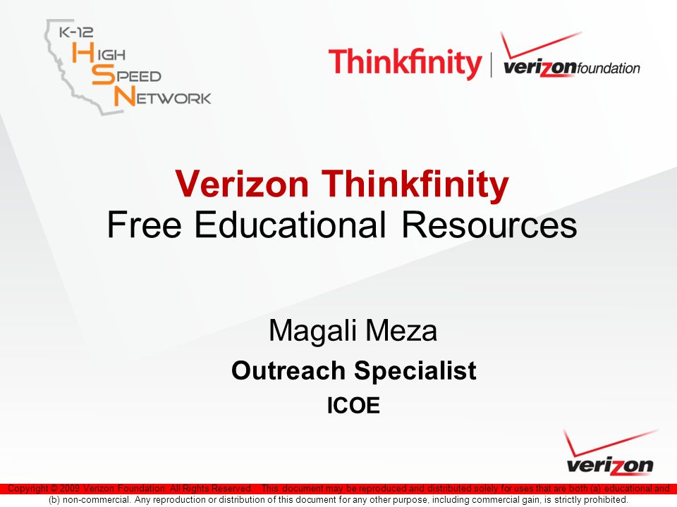 Copyright © 2009 Verizon Foundation. All Rights Reserved. This document may be reproduced and distributed solely for uses that are both (a) educationa