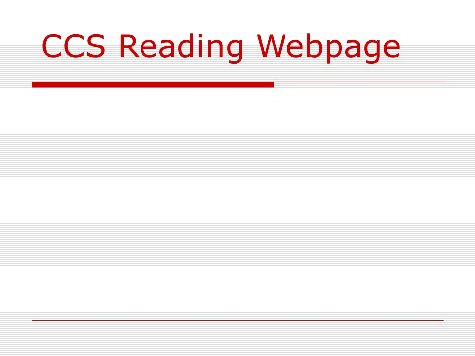 CCS Reading Webpage