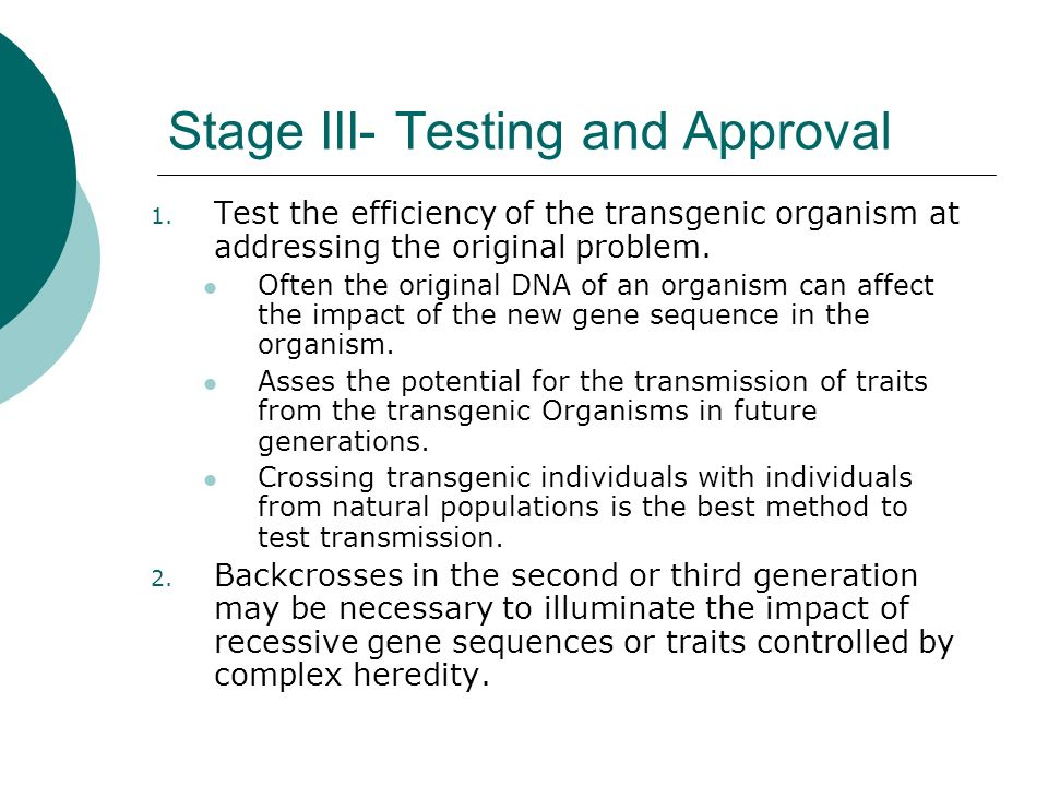 Stage III- Testing and Approval cont.3.