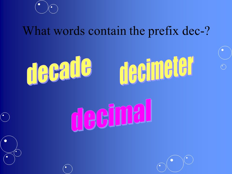 What does dec- mean?