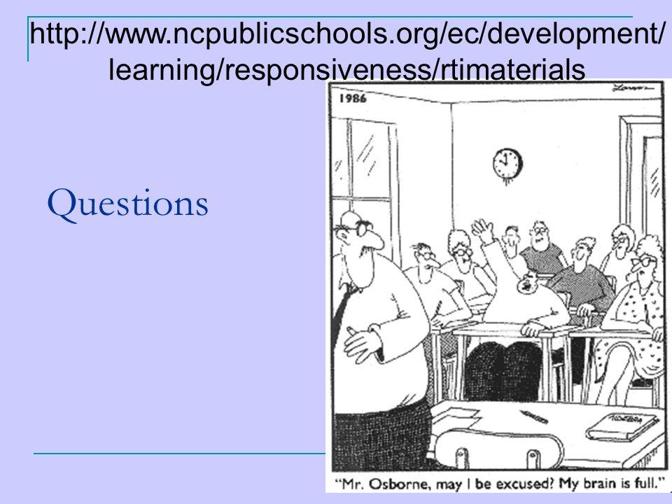 104 Questions http://www.ncpublicschools.org/ec/development/ learning/responsiveness/rtimaterials