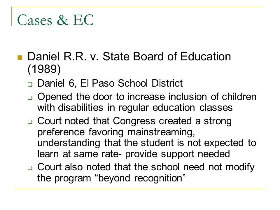 Cases & EC Daniel R.R. v.