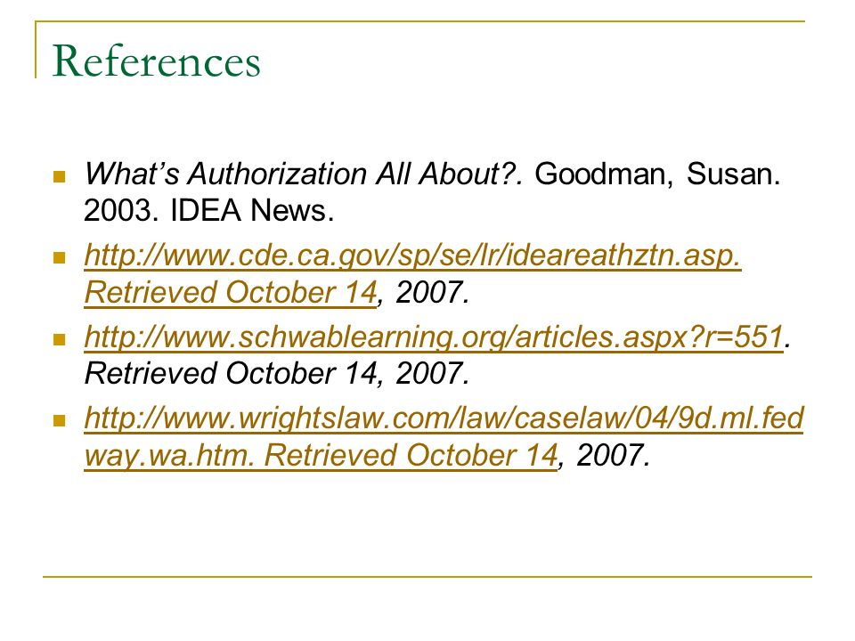 References Whats Authorization All About . Goodman, Susan.