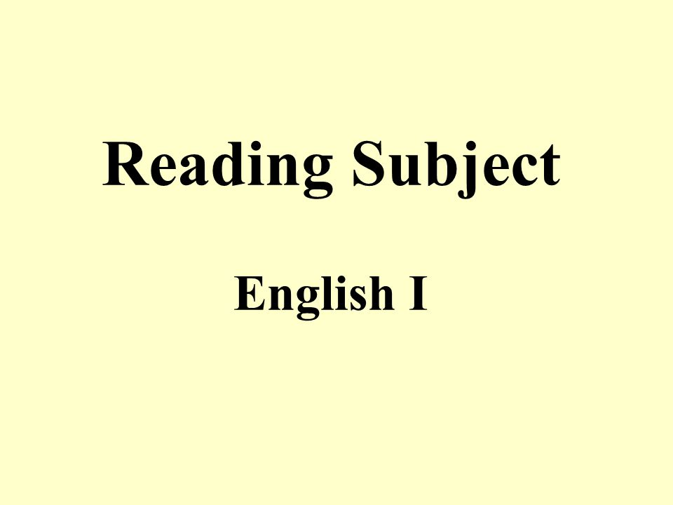 Reading Subject English I