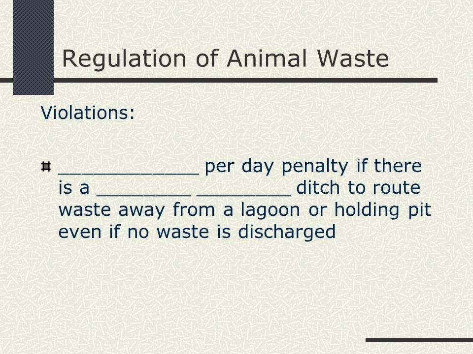 Regulation of Animal Waste Violations: In addition to _________ and ______________ by government agencies, _______________________ lawsuits can be made against livestock operations