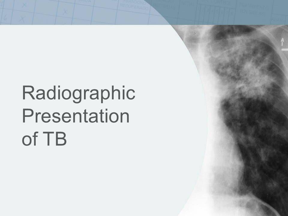 ISTC Training Modules 2008 Radiographic Presentation of TB